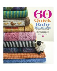 Sterling Publishing Sixth & Springs Books-60 Quick Baby Blankets